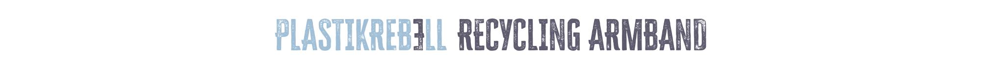 Recycling Armband Plastikrebell aus dem Meer