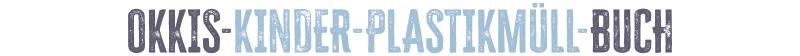 okkis-kinder-plastikmüll-buch